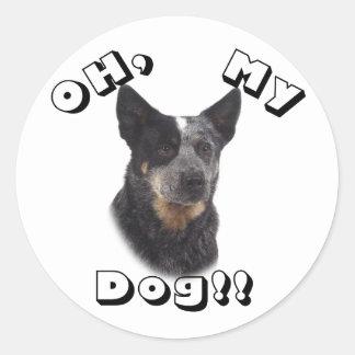 Oh, my Dog!! Australian Cattle Dog - Blue Round Sticker