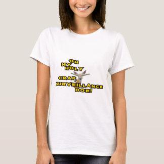 Oh My Holy Crap Surveillance Doe T-Shirt