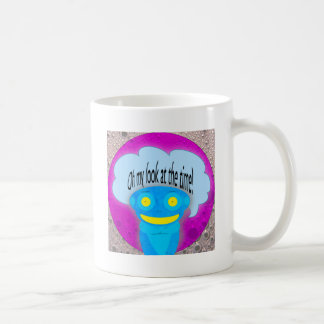 Oh my look at the time! classic white coffee mug