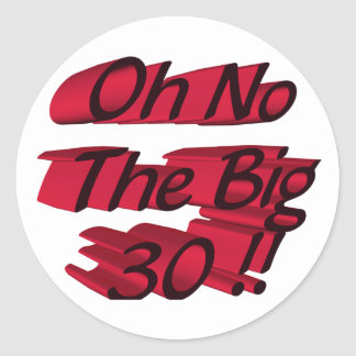 Oh No The Big 30 Sticker