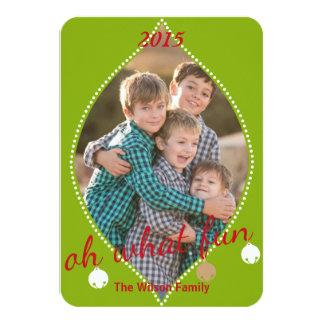 Oh quel amusement ! Carte photo de coutume de Noël Carton D'invitation 8,89 Cm X 12,70 Cm