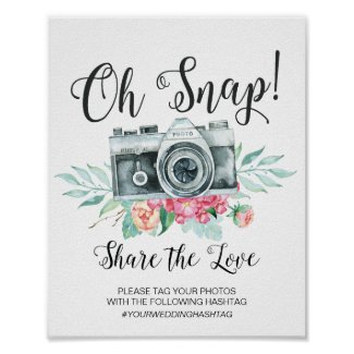 Oh Snap Camera Hashtag Wedding Sign