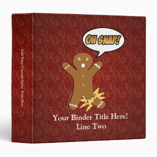 Oh Snap! Funny Gingerbread Man 3 Ring Binders