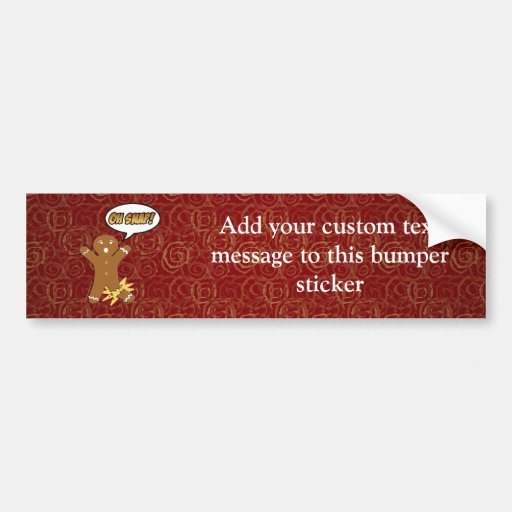 Oh Snap! Funny Gingerbread Man Bumper Stickers