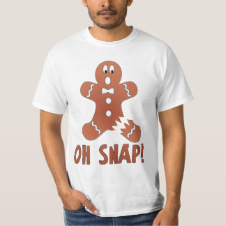 Oh Snap - Gingerbread Man - Very Funny T-Shirt