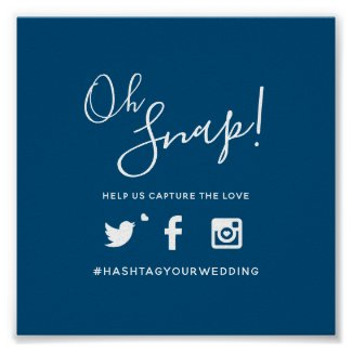 Oh snap hashtag wedding simple blue white poster