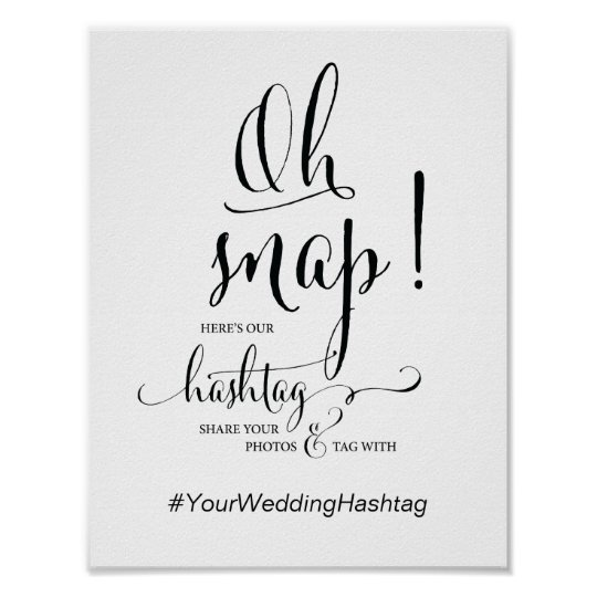 Oh snap wedding hashtag sign calligraphy theme zazzle