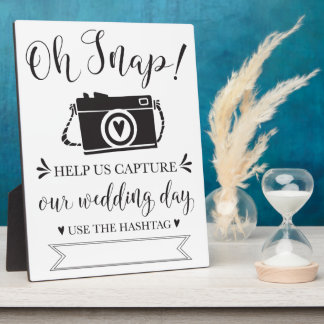 Oh Snap Wedding Hashtag Sign Plaque