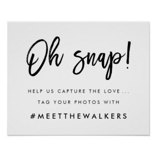 Oh Snap   Wedding Hashtag Typography Poster