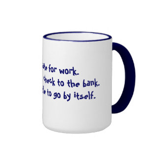 Oh, So Witty:  Sorry I'm late Ringer Coffee Mug