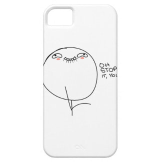Oh Stop It, You - iPhone 5 Case