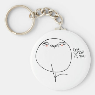 Oh Stop It, You - Keychain
