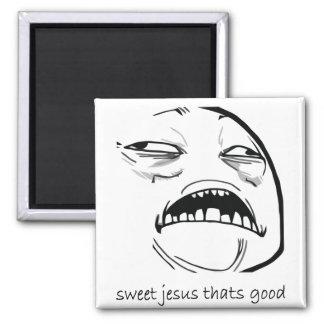 Oh Sweet Jesus Thats Good Rage Face Meme Fridge Magnet