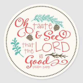 Oh Taste and See Scripture Sticker / Ivory