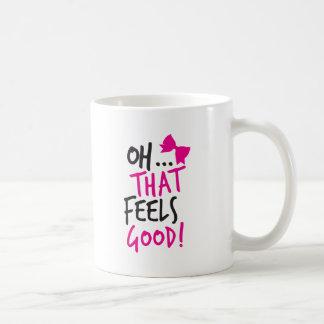 Oh that feels GOOD! Basic White Mug
