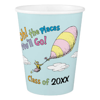 Oh! The Places You'll Go! Graduation Paper Cup