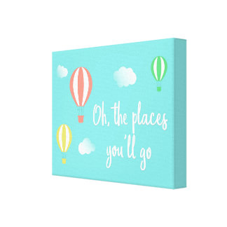 Oh The Places You'll Go! Hot Air Balloon Canvas