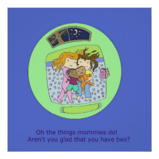 Oh The Things Mommies Do! Goodnight Poster