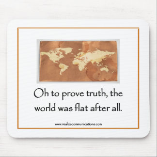 Oh To Prove Truth MOUSEPAD