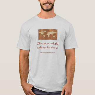 Oh To Prove Truth SHIRT MENS