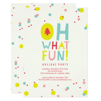 Oh What Fun Colorful Confetti Holiday Party Invite