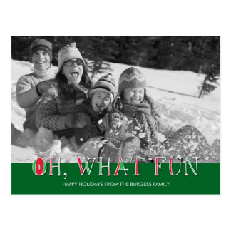 Oh What Fun Holiday Photo Card Postcard