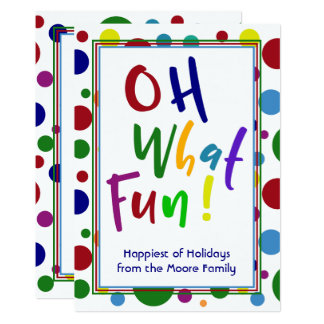 Oh What Fun! w/ Colorful Letters & Circles Card