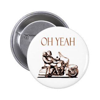 OH YEAH PINBACK BUTTON