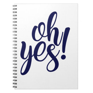 Oh Yes! Notebook