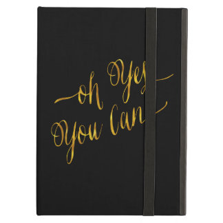 Oh Yes You Can Quote Gold Faux Foil Courage Cover For iPad Air