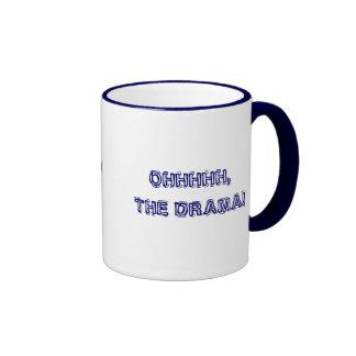 OHHHHH, THE DRAMA! with KBP Ringer Coffee Mug