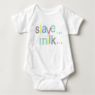 Oi! Slave Milk Now!! Funny Baby Bodysuit
