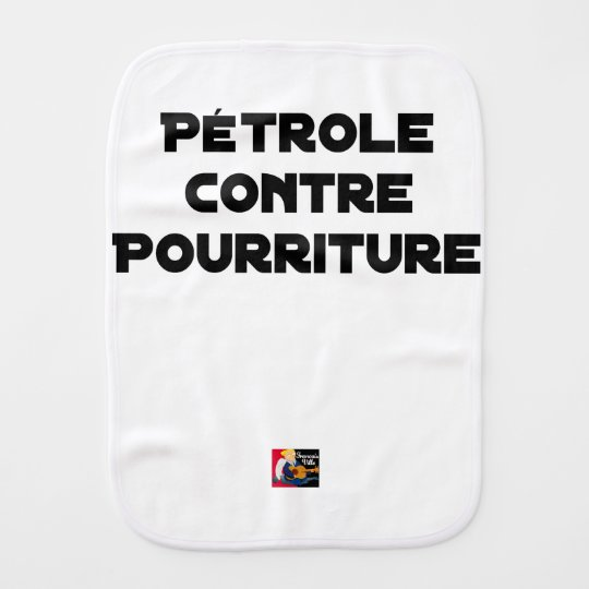 Oil against Rot - Word games Burp Cloth