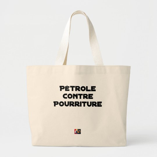 Oil against Rot - Word games Large Tote Bag