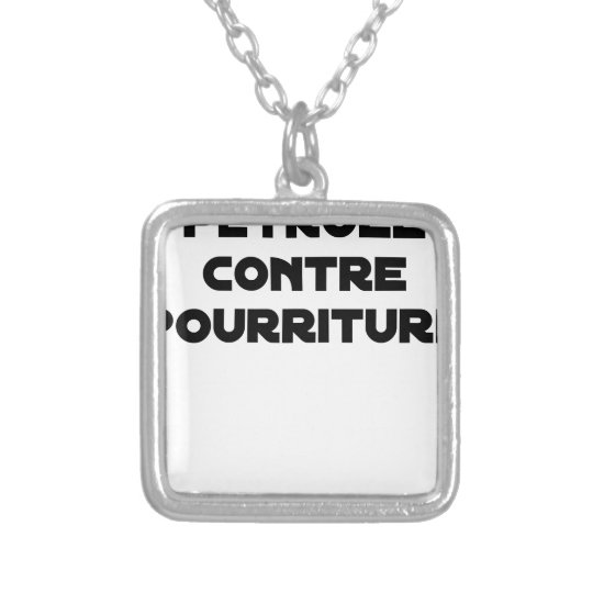 Oil against Rot - Word games Silver Plated Necklace