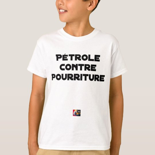 Oil against Rot - Word games T-Shirt