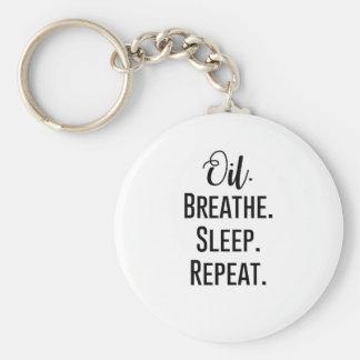 oil breathe sleep repeat - Essential Oil Product Keychain