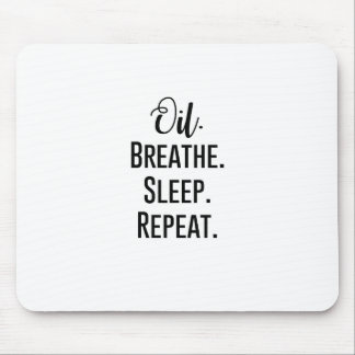 oil breathe sleep repeat - Essential Oil Product Mouse Pad