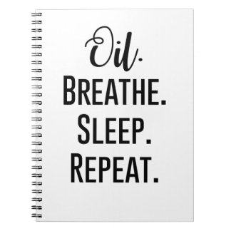 oil breathe sleep repeat - Essential Oil Product Notebooks