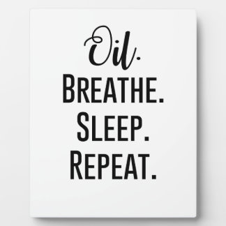 oil breathe sleep repeat - Essential Oil Product Plaque