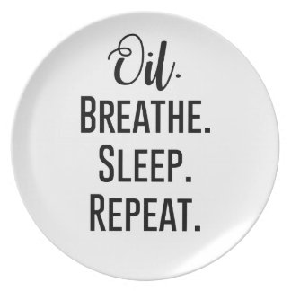 oil breathe sleep repeat - Essential Oil Product Plate