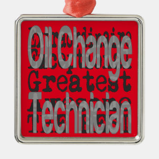 Oil Change Technician Extraordinaire Metal Ornament