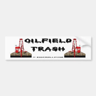 Oil Field Trash Bumper Sticker,Oil Rigs,Oil Bumper Sticker