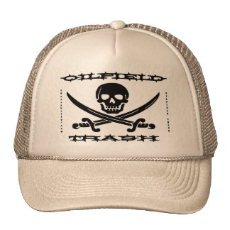Oil Field Trash,Skull & Crossbones,Oil,Pirate Trucker Hat