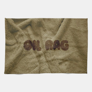 Oil Rag Not a Kitchen Towel