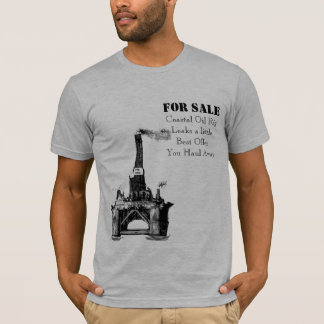 Oil Rig For Sale. T-Shirt