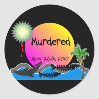 Oil Spill Disaster T-Shirts and Products Round Sticker