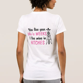 Oilfield | Offshore Hitches Wife Tshirts