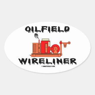 Oilfield Wireliner,Wireline,Slickline,Operator,Oil Oval Sticker