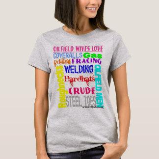 Oilfield Wives Love T-Shirt